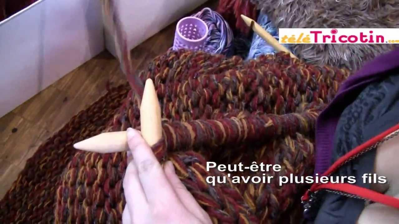 Comment tricoter avec des aiguilles g antes youtube - Aiguille a tricoter geante ...