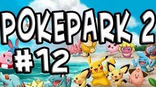 PokéPark 2: Wonders Beyond | Ep.12 | Whoop Dat Ass
