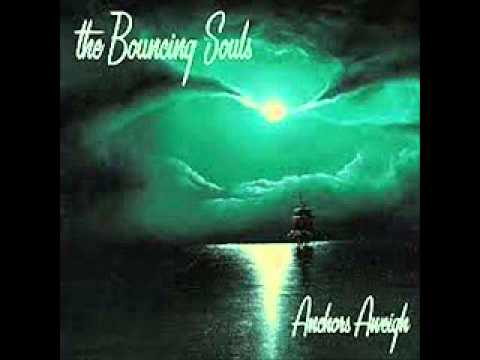 Bouncing Souls - Anchors Away