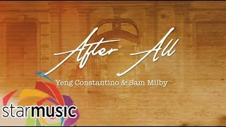Yeng Constantino & Sam Milby - After All (Lyrics)