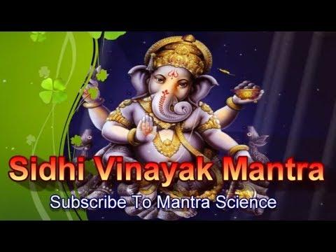 Siddhi Vinayak Mantra - Ganpati Mantra
