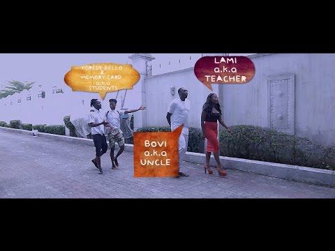 Our Future Leaders (Starr. Bovi, Memorycard, Korede Bello & Lami)