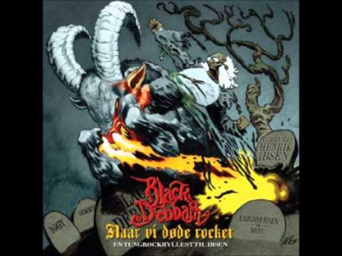 Black Debbath - Naar Vi Døde Rocker - 13 - ...Delt