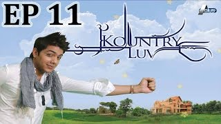 Kountry Luv Episode 11