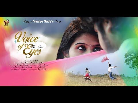 Voice Of Eyes || Telugu Short Film 2017 || Directed by Vaalee Sada