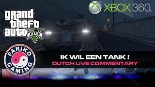 [GTA V] Ik wil een TANK V2 ! Leger basis (GTA5) - Dutch Commentary