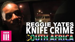 Knife Crime - Reggie Yates's Extreme South Africa - Episode 2 Preview - BBC Three