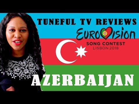 EUROVISION 2018 - AZERBAIJAN - Tuneful TV Reaction & Review