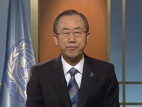 UN Secretary-General Ban Ki-moon's Earth Hour 2013 message