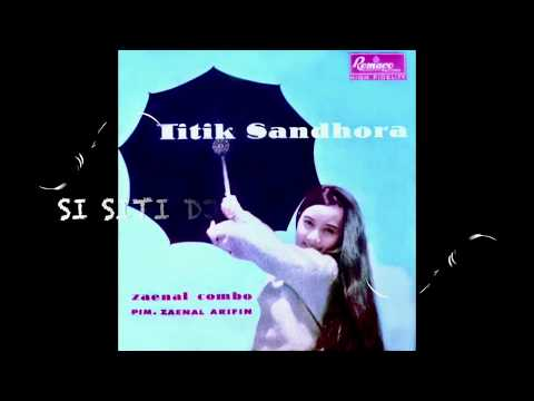 TITIEK SANDHORA Band Zaenal Combo  (FULL ALBUM)