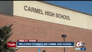 Pro-choice students sue Carmel High School