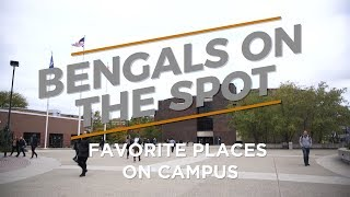 Bengals On the Spot: Favorite Places on Campus