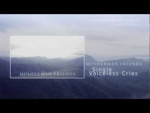 Mosherman Friends- Voiceless Cries ( New Single 2012 )