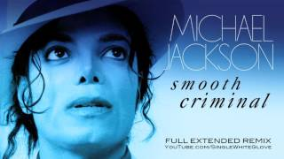 Download SMOOTH CRIMINAL (SWG Full Extended Remix) - MICHAEL JACKSON (Bad) 3Gp Mp4