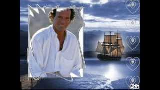 Julio Iglesias   Wenn ein Schiff voüerfäehrt