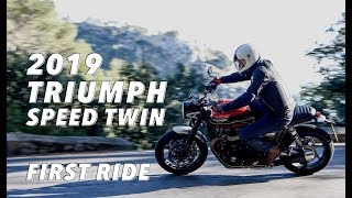 2019 Triumph Speed Twin First Ride