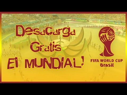Descargar todos los partidos del Mundial Brasil 2014 - FIFA World Cup Brazil 2014