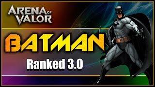 AoV Batman Ranked 3.0 | Arena Of Valor | DayMelto Gameplay Español