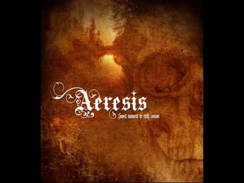 Aeresis - When We Were Kings