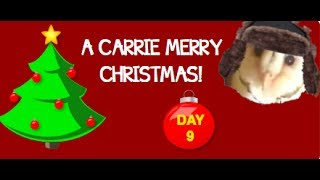 A Carrie Merry Christmas: Day 9