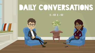 Learn English Conversation - 03 (Season - 03) | Daily English Conversations