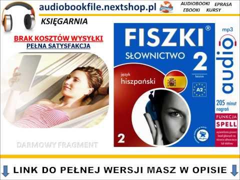 SZYBKA NAUKA HISZPAŃSKIEGO - FISZKI Audio - Słownictwo 2 - AudioBook, Szybka Nauka Słówek, MP3