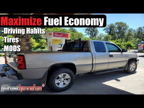 How To Maximize Fuel Economy / Get Better Fuel Mileage in a full size truck