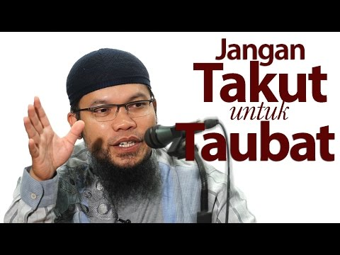 Kajian Umum : Jangan Takut Untuk Bertaubat - Ustadz Muhammad Qasim Muhajir, Lc.