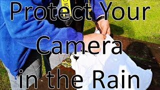 Quickly Protect Your Camera in the Rain