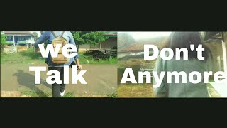 We Don't Talk Anymore (Ft. Jono) [MV Cover or Parody? Lol]