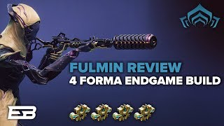 WARFRAME COMPLETE FULMIN BUILD GUIDE FOR ENDGAME! (4 Forma) // Warframe Gameplay (PC)