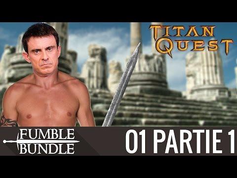 Le premier 49.3 - Titan Quest - #01 PARTIE 1