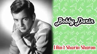 Watch Bobby Darin I Aint Sharin Sharon video