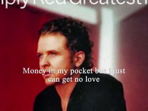 Simply Red (Plan B Mix) - Money in my Pocket with Lyric