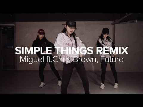 Simple Things (Remix) - Miguel ft. Chris Brown Future / Sori Na Choreography