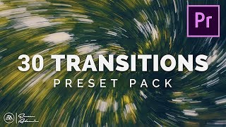 30 Smooth Transitions Preset Pack for Adobe Premiere Pro | Sam Kolder Style