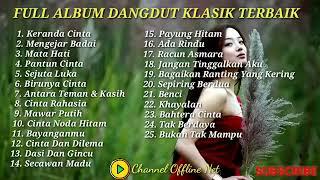 Download lagu FULL ALBUM DANGDUT KLASIK TERBAIK  2021