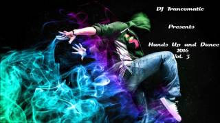 Techno 2016 - Best of Hands Up and Dance 2016 Vol.3