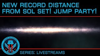 New Record Distance From Sol Set!!! Jump Out Party!!