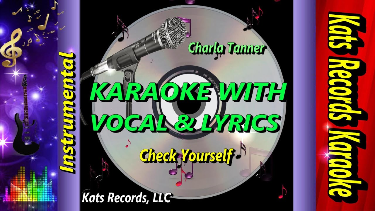 [Check Yourself Karaoke Video With Lyric & Vocal] Video