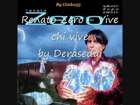 Renato Zero - Vive Chi Vive