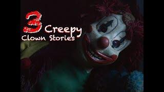 3 TRUE Creepy Clown Stories I Horror Clown Stories