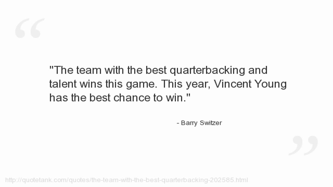 Barry Switzer Quotes Barry Switzer Quotes