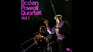 Baden Powell Quarteto Vol 1 1970 Full Album