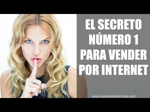 Ventas Por Internet: El Secreto Número 1 Sobre Como Vender Por Internet