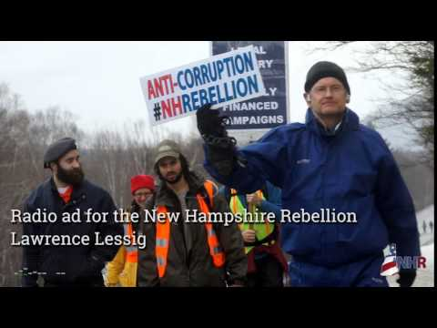 Lessig Radio Ad for the New Hampshire Rebellion