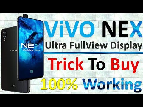 TRICK TO BUY VIVO NEX: ULTRA FULLVIEW DISPLAY | Specifications, Price, Reviews, Specs & Features