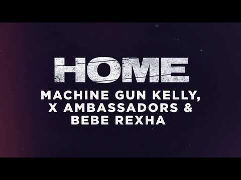 Machine Gun Kelly, X Ambassadors & Bebe Rexha  Home from Bright: The Album  Audio