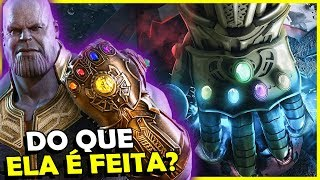 DO QUE É FEITA A MANOPLA DO THANOS?