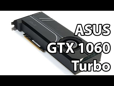 ASUS GeForce GTX 1060 Turbo 6GB Graphics Card Review